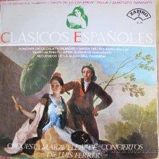 Discos de vinilo: LP - CLASICOS ESPAÑOLES - ORQUESTA MARAVELLA DE CONCIERTOS. DIR. LUIS FERRER. Lote 27778512