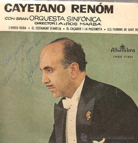 EP CAYETANO RENOM - L´HEREU RIERA (4 CANÇONS ) - DISCO FIRMADO POR EL TENOR (Música - Discos de Vinilo - EPs - Étnicas y Músicas del Mundo)
