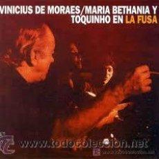 Discos de vinilo: VINICUIS DE MORAES , MARIA BETHANIA, TOQUINHO - LA FUSA - LP - CBS - 1974. Lote 27786587