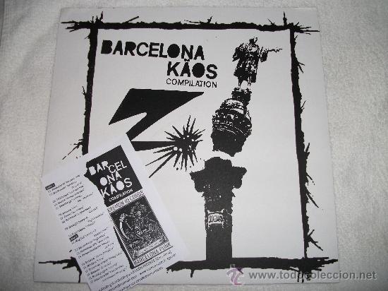 BARCELONA KAOS - COMPILATION / 2007 KREMON RECORDS // BARCELONA PUNK (Música - Discos - LP Vinilo - Punk - Hard Core)