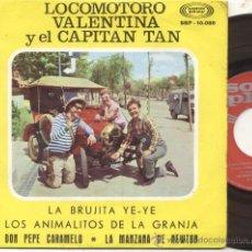 Discos de vinilo: EP 45 RPM / LOCOMOTORO VALENTINA Y EL CAPITAN TAN / LA BRUJITA YE YE/ EDITADO SONOPLAY . Lote 27807474
