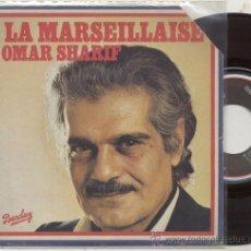 Discos de vinilo: SINGLE 45 RPM / OMAR SHARIF / LA MARSEILLAISE // EDITADO POR BARCLAY . Lote 27807763