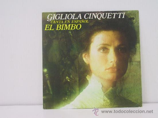 GIGLIOLA CINQUETTI -CANTA EN ESPAÑOL-EL BIMBO / CANTA CHIQUILLO-EDICION ESPAÑOLA-CBS 1975 (Música - Discos - Singles Vinilo - Canción Francesa e Italiana)
