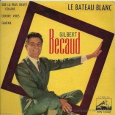 Discos de vinilo: GILBERT BECAUD EP SELLO LA VOZ DE SU AMO AÑO 1962. Lote 27824432