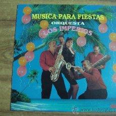Discos de vinilo: MUSICA PARA FIESTAS.-ORQUESTA LOS IMPERIOS.-EDITA PASARELA.-AÑO 1991.-. Lote 27826824
