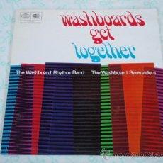 Discos de vinilo: 'WASHBOARDS GET TOGETHER' THE WASHBOARD RHYTHM BAND & THE WASHBOARD SERENADERS ENGLAND LP33. Lote 27841812