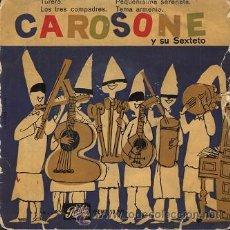 Discos de vinilo: CAROSONE Y SU SEXTETO: EP 10.021 DE PATHÉ (1958) . Lote 27842234