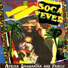 Discos de vinilo: AFRIKA BAMBAATAA AND FAMILY ··· SOCA FEVER (ROCKIT MIX) - (SINGLE 45RPM) ··· NUEVO. Lote 27842818