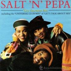 Discos de vinilo: SALT-N-PEPA ··· YOU SHOWED ME / NEGRO WIT ' AN EGO / LET'S TALK ABOUT SEX - (SINGLE 45 RPM) ·· NUEVO. Lote 27843132