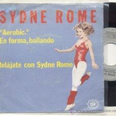 Discos de vinilo: SINGLE 45 RPM / SYDNE ROME / HANS UP // EDITADO POR ARIOLA ESPAÑA . Lote 27844061