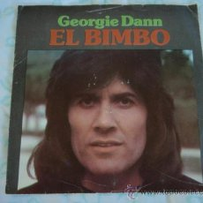 Discos de vinilo: GEORGIE DANN ( EL BIMBO 2 VERSIONES ) 1975-HOLANDA SINGLE45 CBS. Lote 27847900