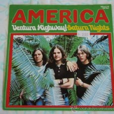 Discos de vinilo: AMERICA ( VENTURA HIGHWAYL - SATURN NIGHTS ) 1972-GERMANY SINGLE45 WARNER BROS RECORDS. Lote 27848021