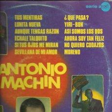Discos de vinilo: ANTONIO MACHIN LP SELLO EMI-REGAL AÑO 1971. Lote 27850095