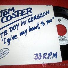 """Discos de vinilo: TOM COSTER YOU SAID.../TE DOY MI CORAZON 7"""" SINGLE 1982 FANTASY PROMO 33 RPM EDICION ESPAÑOLA. Lote 27854596"""