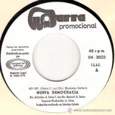 Discos de vinilo: NUEVA DEMOCRACIA - HEY HEY / SENTIMENTAL GIRL (45 RPM) GUITARRA 1970 - EX. Lote 27866646