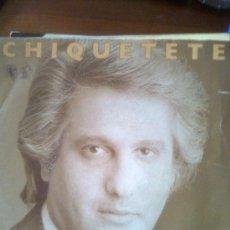 Discos de vinilo: CHIQUETETE - YO QUIERO VIVIR (RCA, 1988). QUECO, TIJERITAS, MANZANITA, PARRITA, ISABEL PANTOJA. Lote 27871871