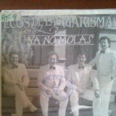 Discos de vinilo: ECOS DE LAS MARISMAS- YA NO MOLAS +1 (FONOMUSIC,1987). TIPO MARISMEÑOS, BRUMAS... Lote 27872663