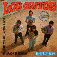 Discos de vinilo: LOS GRITOS - SINGLE VINILO 7 - EDITADO EN ESPAÑA - ADIOS VERANO ADIOS AMOR + 1- BELTER 1969. Lote 27884340