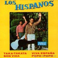 """Discos de vinilo: LOS HISPANOS - EP VINILO 7"""" - AUTOGRAFIADO ? - EDITADO EN ESPAÑA - TAKA-TAKATA + 3 - FONAL 1972. Lote 27884409"""