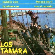 "Discos de vinilo: LOS TAMARA - EP SINGLE VINILO 7"" - EDITADO EN ESPAÑA - VENECIA SIN TI + 3 - ZAFIRO 1965. Lote 27884478"
