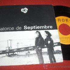 """Discos de vinilo: CATORCE DE SEPTIEMBRE UNA LUZ EN EL PORTAL 7"""" SINGLE DOBLE CARA 1991 RDK . Lote 27893011"""