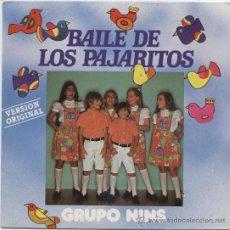 Discos de vinilo: GRUPO NINS_BAILE DE LOS PAJARITOS_VINILO 7