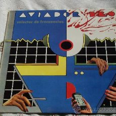 Discos de vinilo: AVIADOR DRO -MAXI-45 RPM SELECTOR DE FRECUENCIAS (1982) DISCO NUEVO COLECCION. Lote 27901532