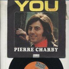 Disques de vinyle: PIERRE CHARBY - YOU. Lote 27905337