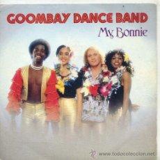 Discos de vinilo: GOOMBAY DANCE BAND / MY BONNIE / ALICE, MY LOVE (SINGLE 82). Lote 27921945