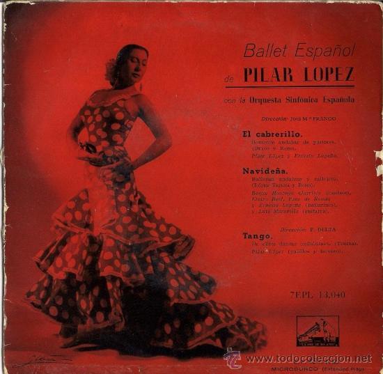 PILAR LÓPEZ - EL CABRERILLO (Música - Discos de Vinilo - EPs - Flamenco, Canción española y Cuplé)