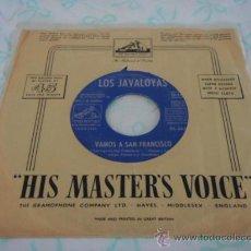 Discos de vinilo: LOS JAVALOYAS (VAMOS A SAN FRANCISCO - CUANDO SALI DE CUBA) 1967-ESPAÑA SINGLE45 LA VOZ DE SU AMO. Lote 27925152