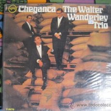 Discos de vinilo: WALTER WANDERLEY - CHEGANÇA - LP VERVE USA 196?. Lote 27938807