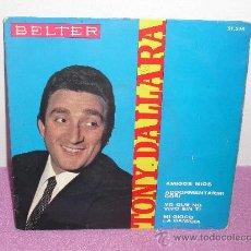 Discos de vinilo: EP DE TONY DALLARA ... AMIGOS MIOS + 3 ** BELTER - AÑO 1965. Lote 27944625