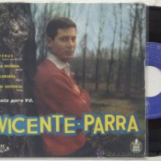 Discos de vinilo: EP 45 RPM / VICENTE PARRA / VENUS // EDITADO POR HISPAVOX . Lote 27944955