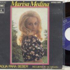 Discos de vinilo: SINGLE PROMO 45 RPM / MARISA MEDINA / AGUA PARA BEBER // EDITADO POR EMI ODEON . Lote 27947182