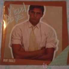 Discos de vinilo: MIGUEL BOSE CANTA EN ITALIANO ( BRAVI RAGAZZI - SONO AMICI ) 1982-MILANO SINGLE45 CBS. Lote 27959411