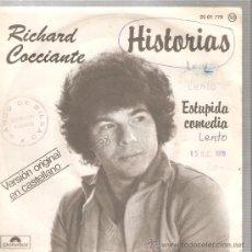 Discos de vinilo: SINGLE RICHARD COCCIANTE EN ESPAÑOL : HISTORIAS - PEDIDO MÍNIMO 9 EUROS. Lote 27961425