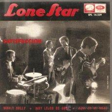 Discos de vinilo: EP LONE STAR : SATISFACCION (VERSION ESPAÑOLA DE DOS TEMAS DE THE ROLLING STONES ). Lote 27961824