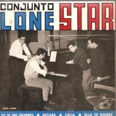 Discos de vinilo: EP LONE STAR : DIME SI ME QUIERE (TAMBIEN INCLUYE VERSION ESPAÑOLA DE SHE LOVES YOU - BEATLES ). Lote 27961845