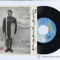 Discos de vinilo: ARRAJATABLA RAIMUNDO AMADOR SINGLE . Lote 27973285