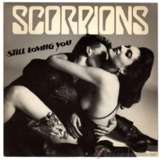 Dischi in vinile: SCORPIONS – STILL LOVING YOU / AS SOON AS THE GOOD TIMES ROLL – SN FRANCE 1984 – EMI/HARVEST 200. Lote 28000442