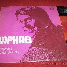 """Discos de vinilo: RAPHAEL TU VOLVERAS/A PESAR DE TODO 7"""" SINGLE 1970 BCD. Lote 210438987"""