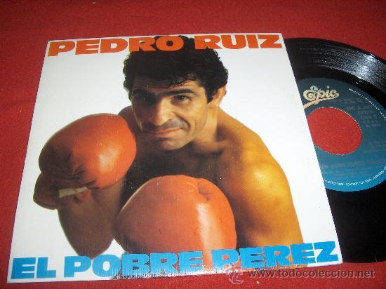 """PEDRO RUIZ EN CIEN AÑOS TODOS CALVOS/EL POBRE PEREZ 7"""" SINGLE 1982 EPIC (Música - Discos - Singles Vinilo - Solistas Españoles de los 70 a la actualidad)"""