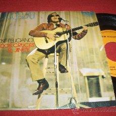 Discos de vinilo: JOSE FELICIANO EL JINETE/DOS CRUCES 7
