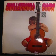 Discos de vinilo: GUILLERMINA MOTTA. SHOW. CONCENTRIC 1967. LP. Lote 28026020