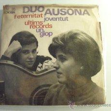 Discos de vinilo: DUO AUSONA - L'ETERNITAT + 3 EP 1965. Lote 28026967