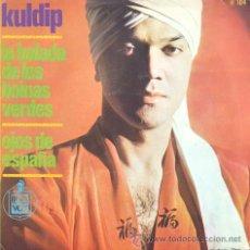 Discos de vinilo: KULDIP - LA BALADA DE LOS BOINAS VERDES - SINGLE DE VINILO RARO. Lote 28027264
