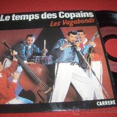"""Discos de vinilo: LES VAGABONDS PETIT BEBE ROCKER/LE TEMPS DES CAPAINS 7""""SINGLE 1990 CARRERE NEO ROCKABILLY ED FRANCIA. Lote 28032376"""