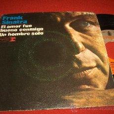 """Dischi in vinile: FRANK SINATRA EL AMOR FUE BUENO CONMIGO/UN HOMBRE SOLO 7"""" SINGLE 1969 REPRISE . Lote 28035016"""