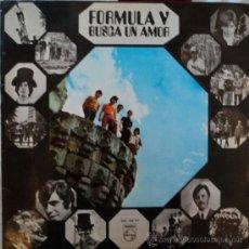 Discos de vinilo: FORMULA V, BUSCA UN AMOR, EDICION DE 1969 DE ESPAÑA. Lote 28032920